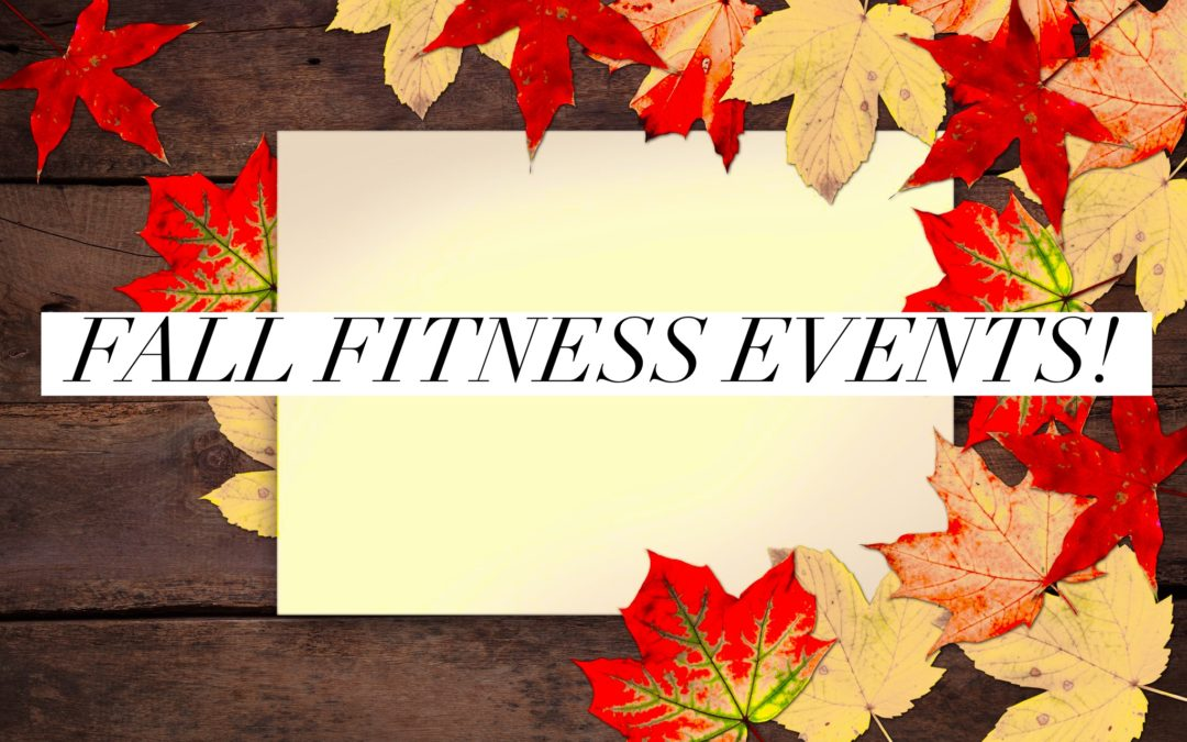 November Events and News! Let's Have Some Fit Fun!